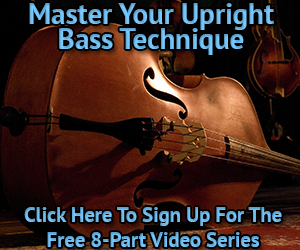 Master Your Upright Bass Technique